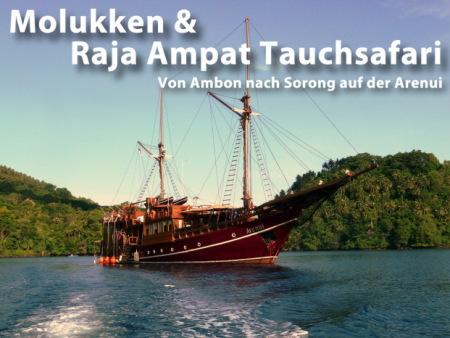 Molukken/Ambon,Raja Ampat/ Irian Jaya,Indonesien