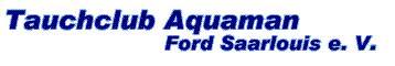 TC-Aquaman,Ford Saarlouis,Saarland,Deutschland