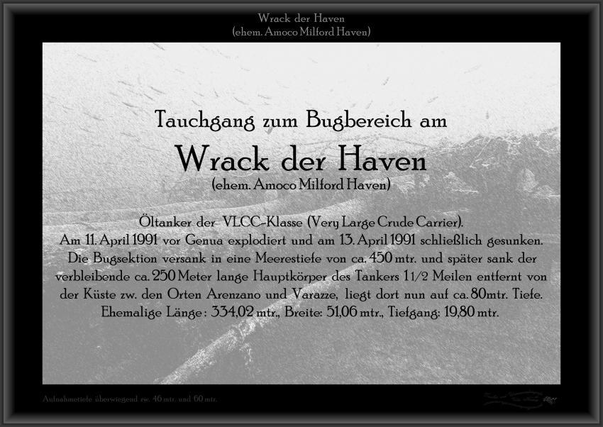 Wrack Haven, 250mtr lang, 50mtr breit, Abbruchkante Bugbereich, große Fischnetze, Aufbauten usw., Wrack Haven (ehem. Amoco Milford Haven),Italien,Wrack,Schild,Tafel
